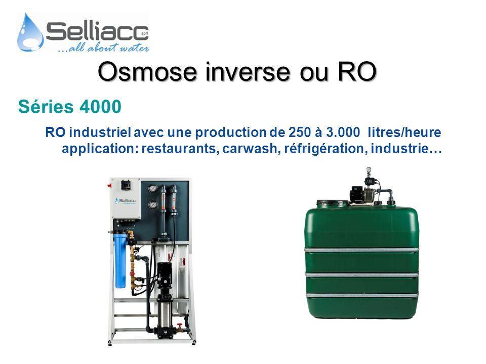 Osmose inverse ou RO Séries 4000