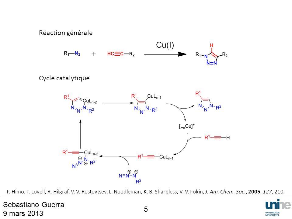 Réaction générale Cycle catalytique Sebastiano Guerra 9 mars 2013 5
