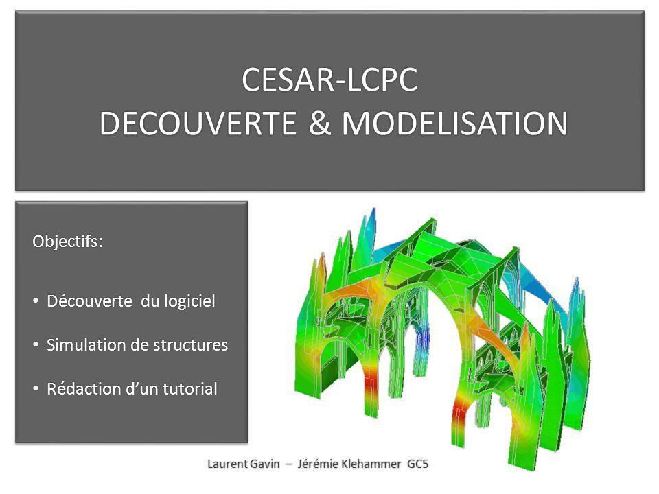 CESAR-LCPC DECOUVERTE & MODELISATION
