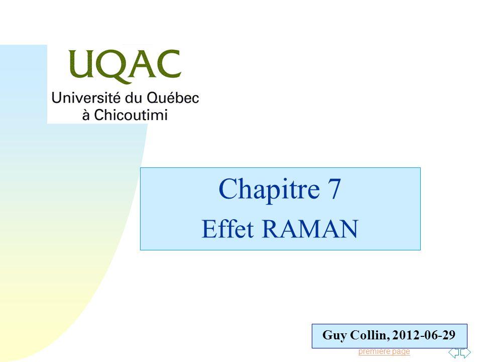 Chapitre 7 Effet RAMAN Guy Collin, 2012-06-29