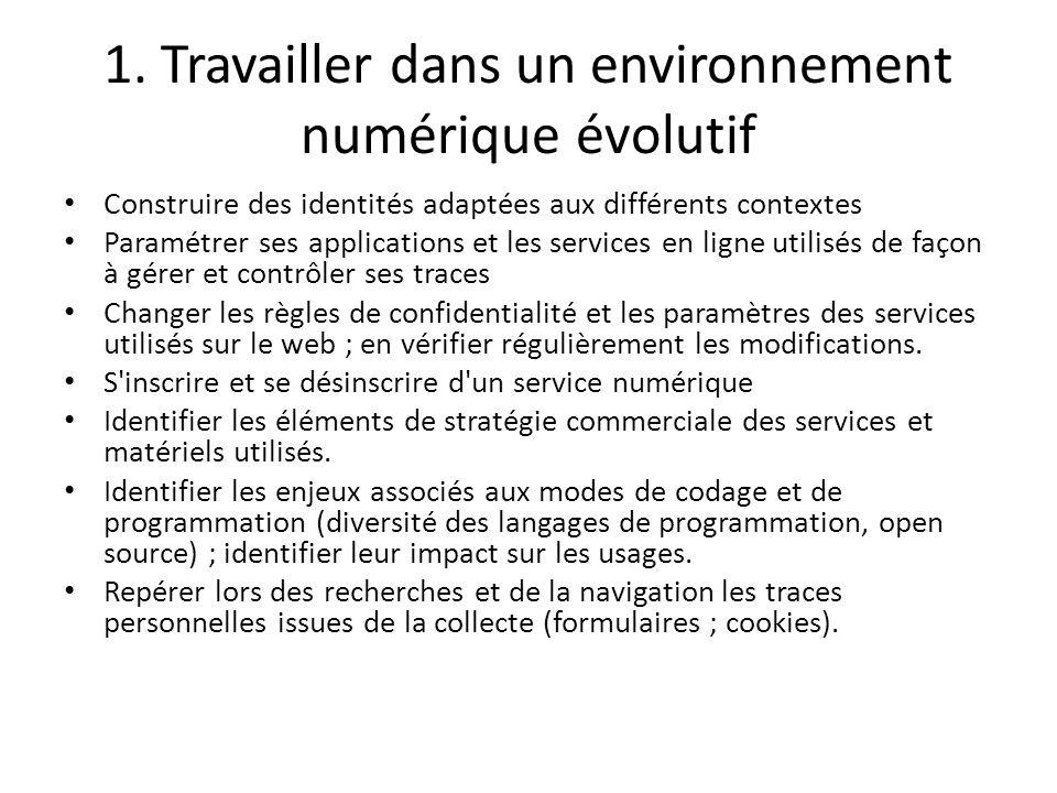 1. Travailler dans un environnement numérique évolutif