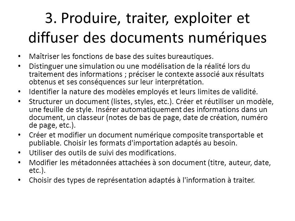 3. Produire, traiter, exploiter et diffuser des documents numériques