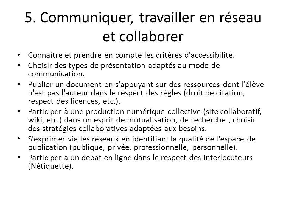 5. Communiquer, travailler en réseau et collaborer