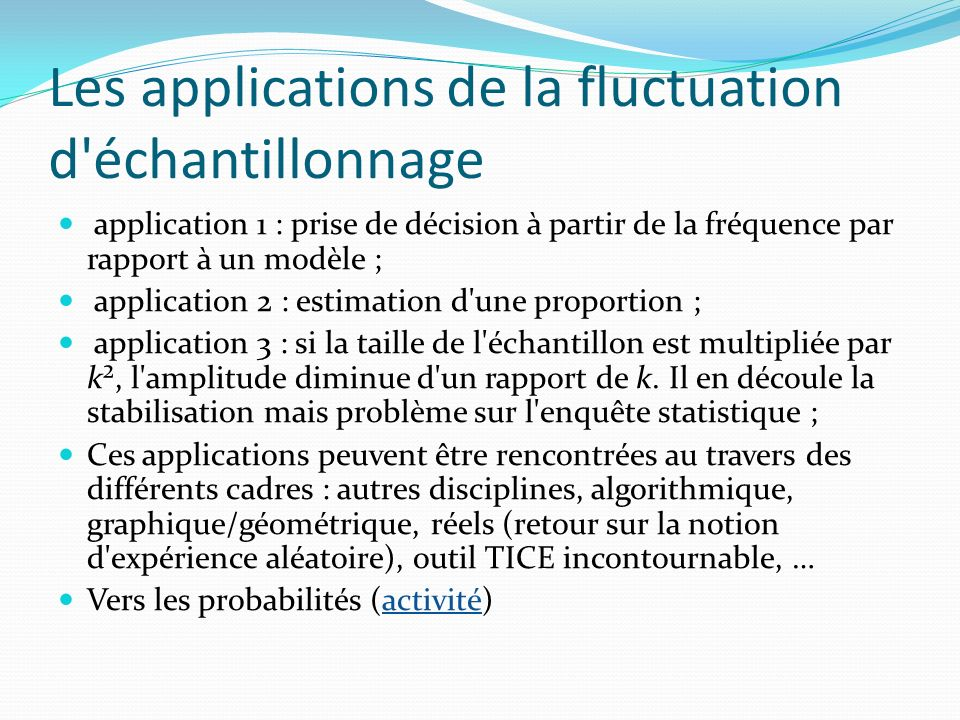 Les applications de la fluctuation d échantillonnage