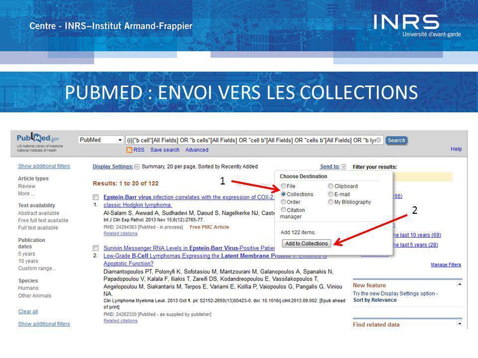 PUBMED : ENVOI VERS LES COLLECTIONS