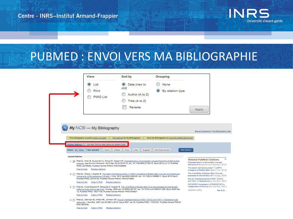 PUBMED : ENVOI VERS MA BIBLIOGRAPHIE