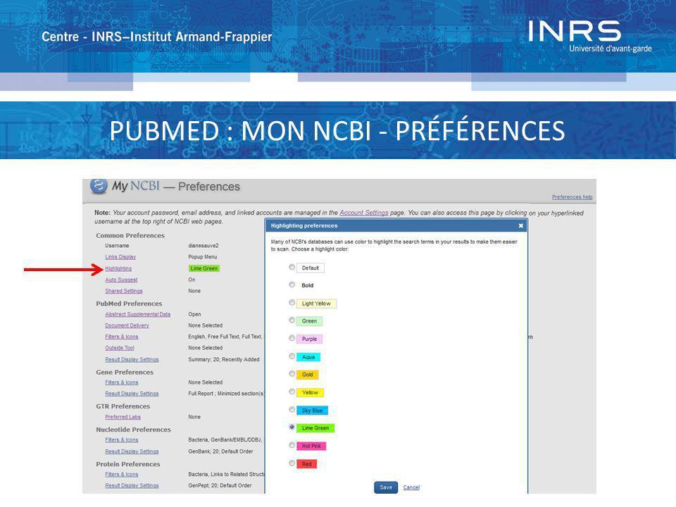 PUBMED : MON NCBI - PRÉFÉRENCES