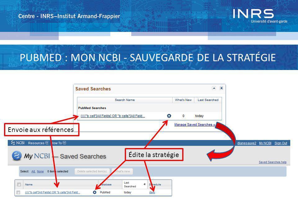 PUBMED : MON NCBI - SAUVEGARDE DE LA STRATÉGIE