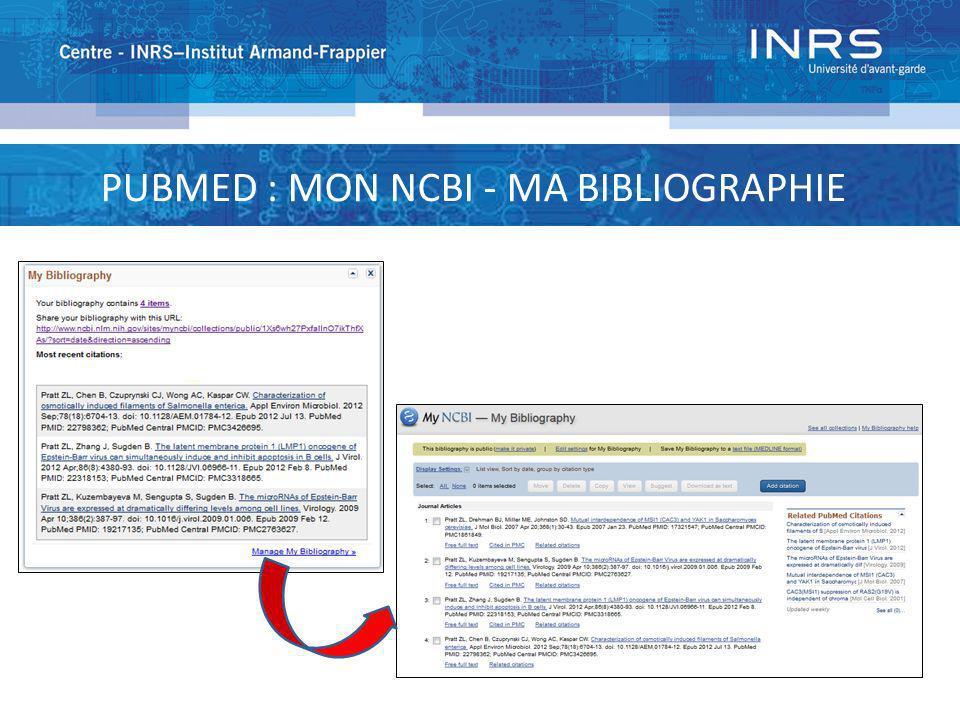 PUBMED : MON NCBI - MA BIBLIOGRAPHIE