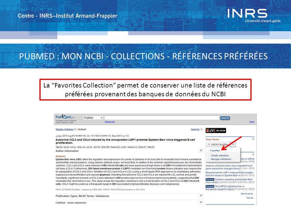 PUBMED : MON NCBI - COLLECTIONS - RÉFÉRENCES PRÉFÉRÉES
