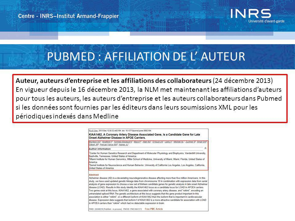 PUBMED : AFFILIATION DE L' AUTEUR