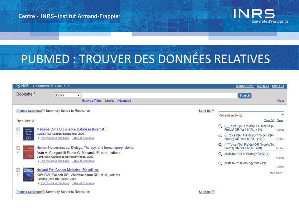 PUBMED : TROUVER DES DONNÉES RELATIVES