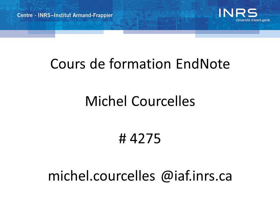 Cours de formation EndNote Michel Courcelles # 4275