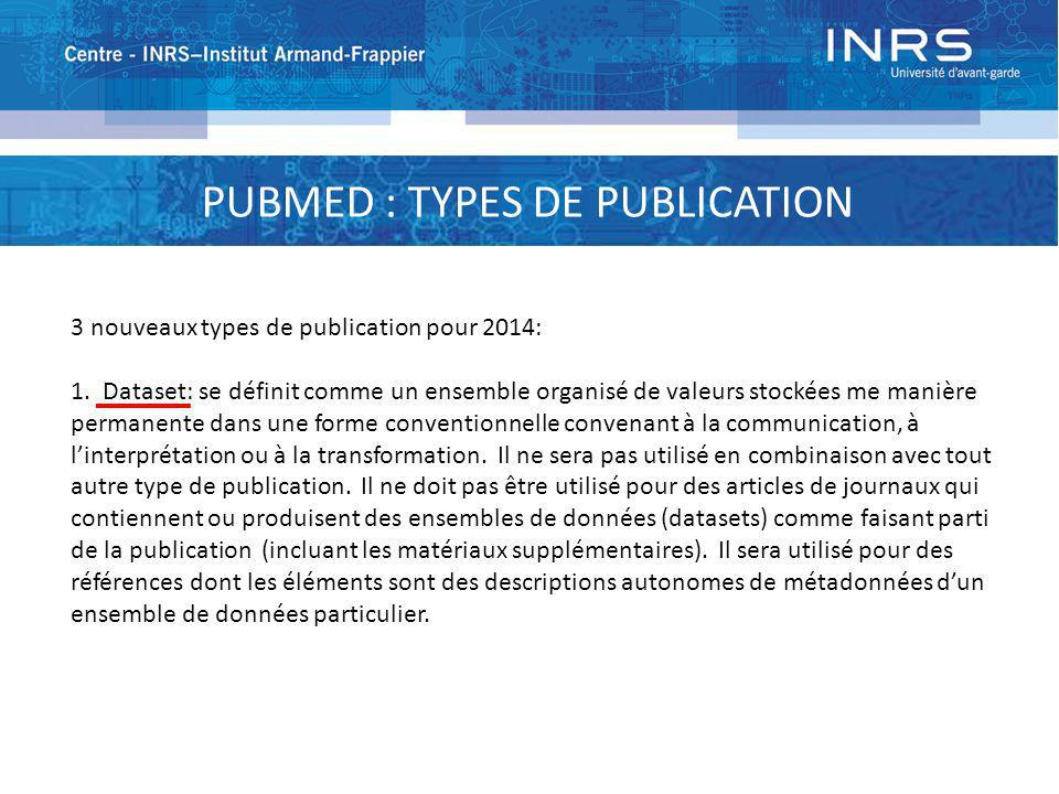 PUBMED : TYPES DE PUBLICATION
