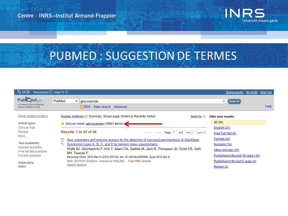 PUBMED : SUGGESTION DE TERMES