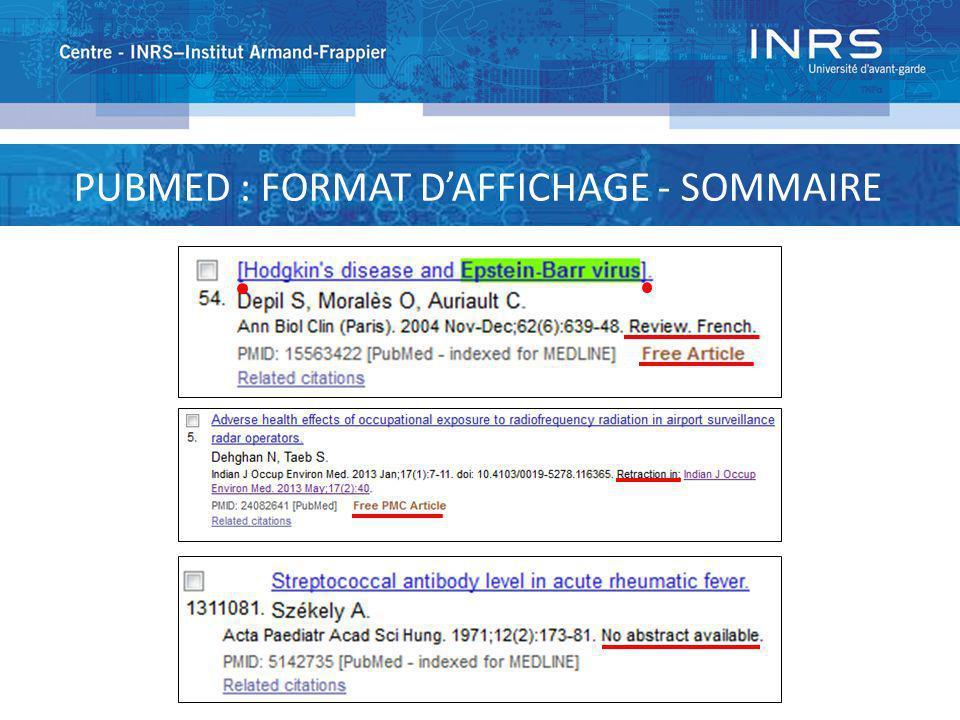 PUBMED : FORMAT D'AFFICHAGE - SOMMAIRE