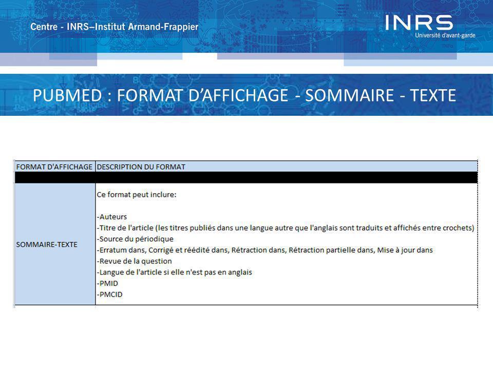 PUBMED : FORMAT D'AFFICHAGE - SOMMAIRE - TEXTE
