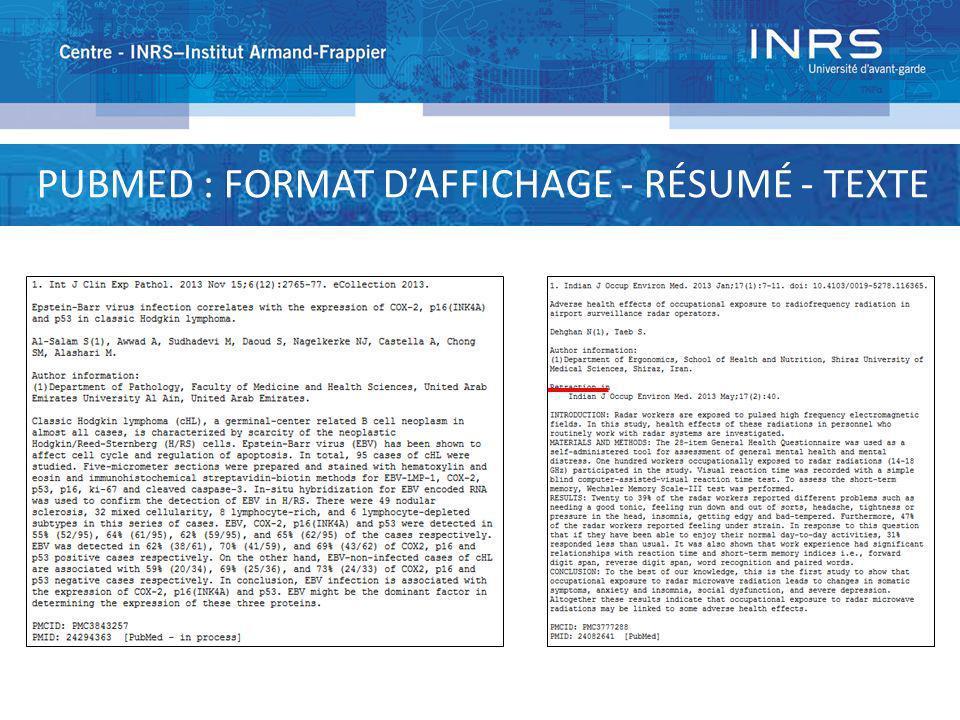 PUBMED : FORMAT D'AFFICHAGE - RÉSUMÉ - TEXTE