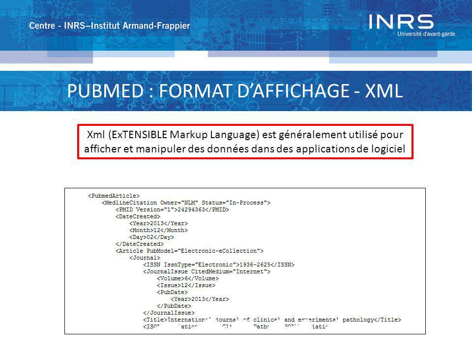 PUBMED : FORMAT D'AFFICHAGE - XML