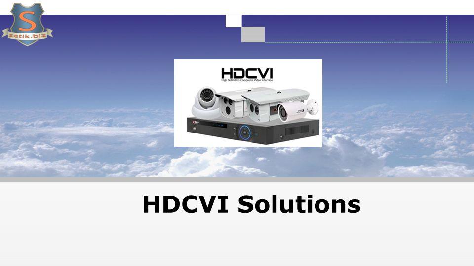 HDCVI Solutions