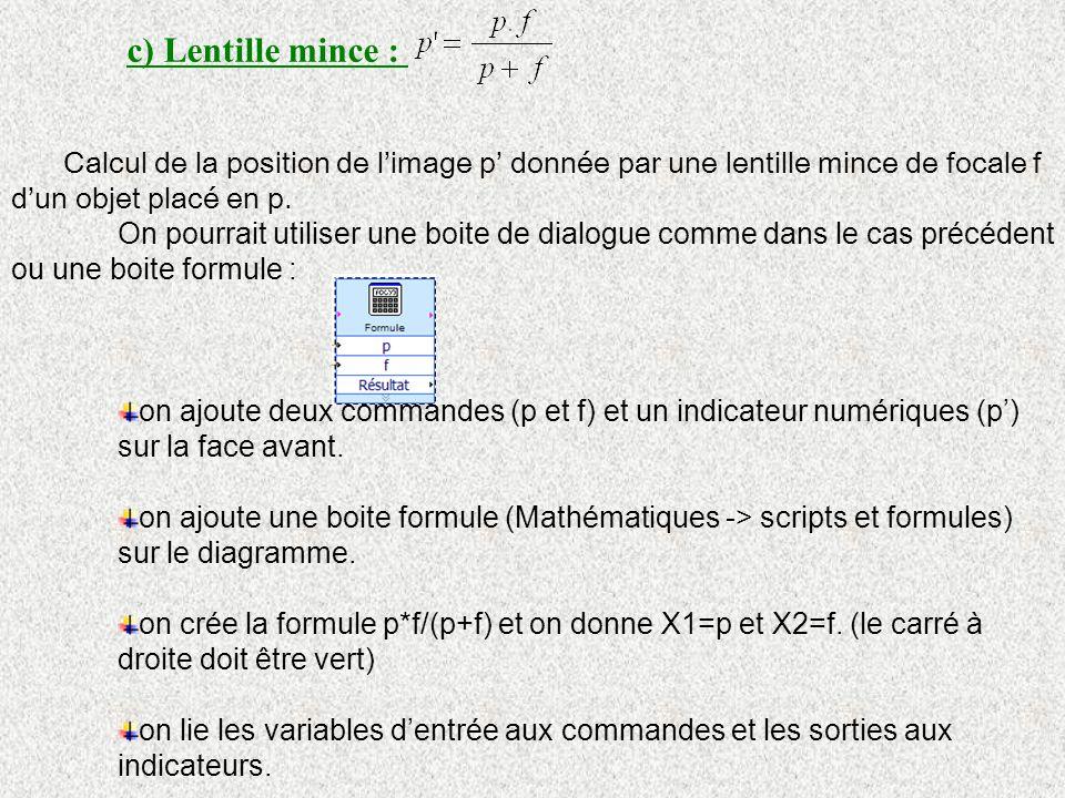 c) Lentille mince : Calcul de la position de l'image p' donnée par une lentille mince de focale f d'un objet placé en p.
