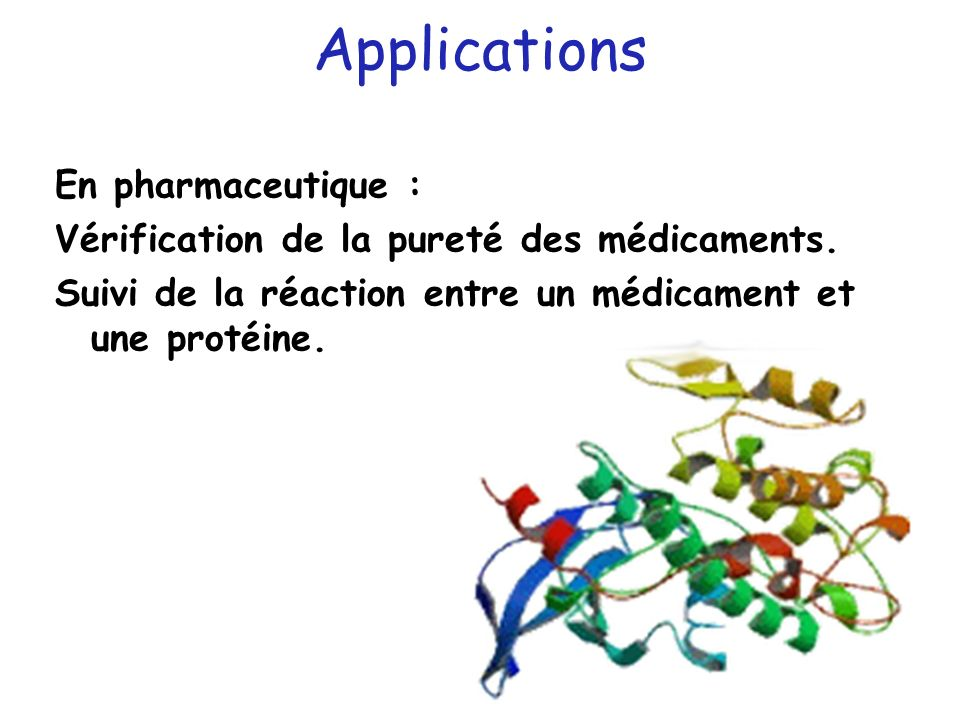 Applications En pharmaceutique : Vérification de la pureté des médicaments.