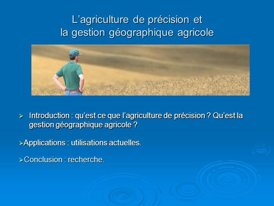 L'agriculture de précision et la gestion géographique agricole
