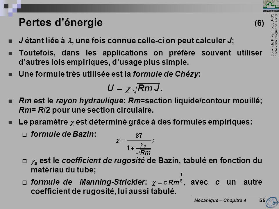 Pertes d'énergie (6) J étant liée à l, une fois connue celle-ci on peut calculer J;