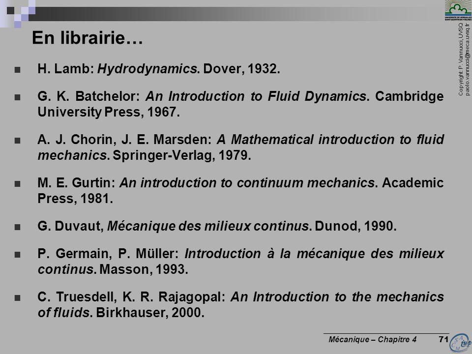 En librairie… H. Lamb: Hydrodynamics. Dover, 1932.
