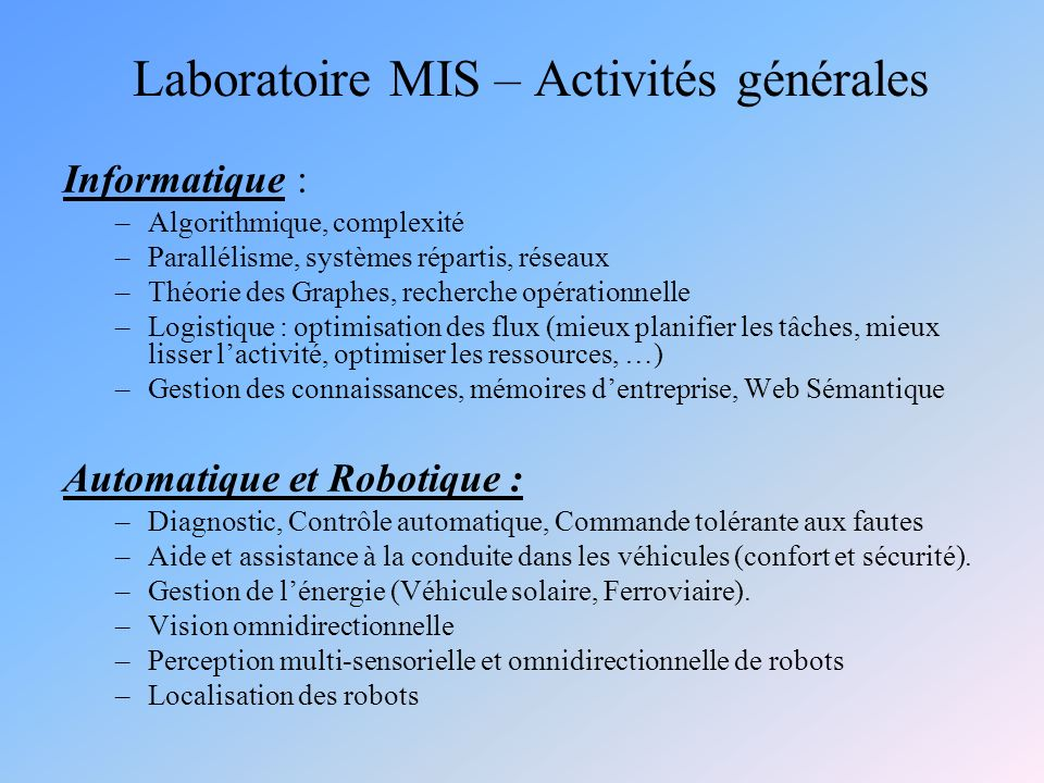 Laboratoire MIS – Activités générales
