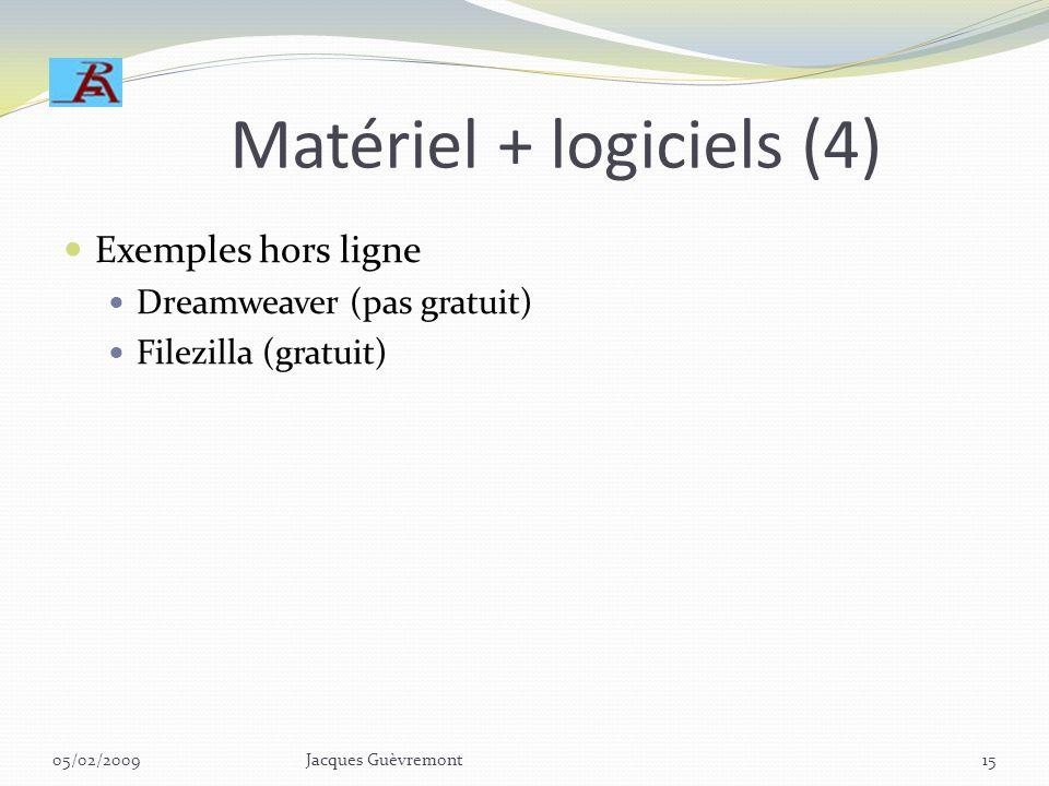 Matériel + logiciels (4)