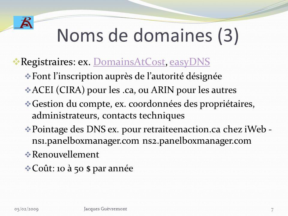 Noms de domaines (3) Registraires: ex. DomainsAtCost, easyDNS