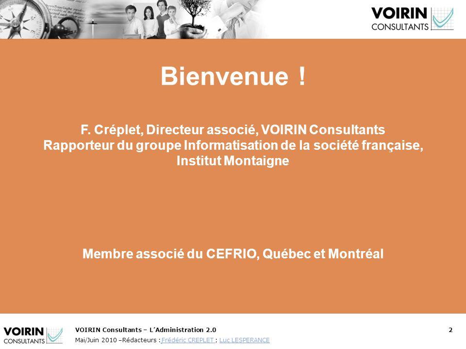 Bienvenue ! F. Créplet, Directeur associé, VOIRIN Consultants