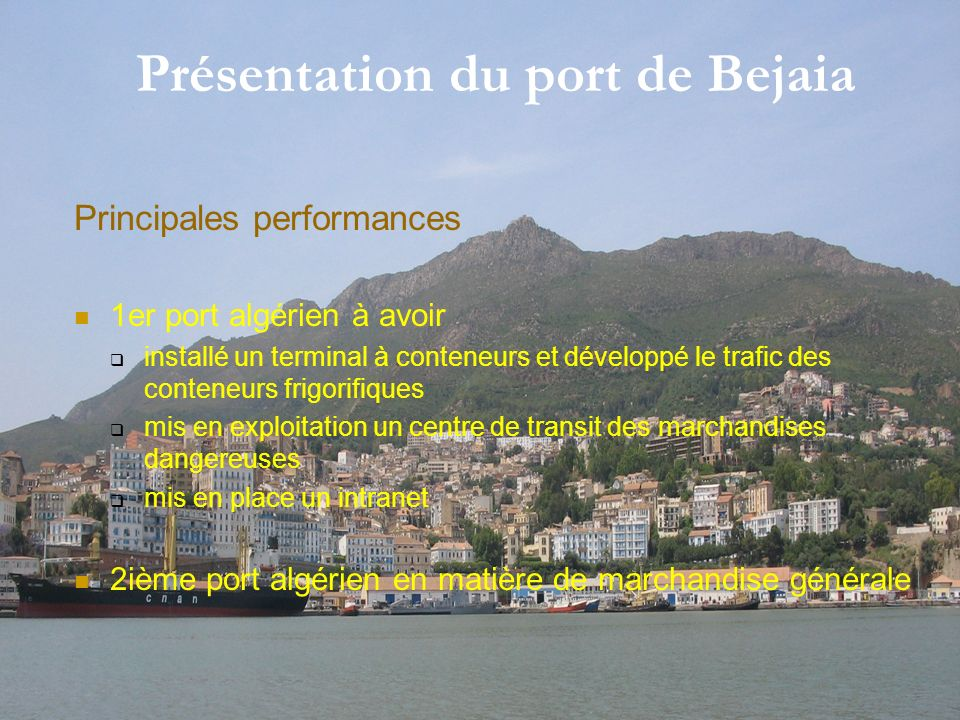 Présentation du port de Bejaia
