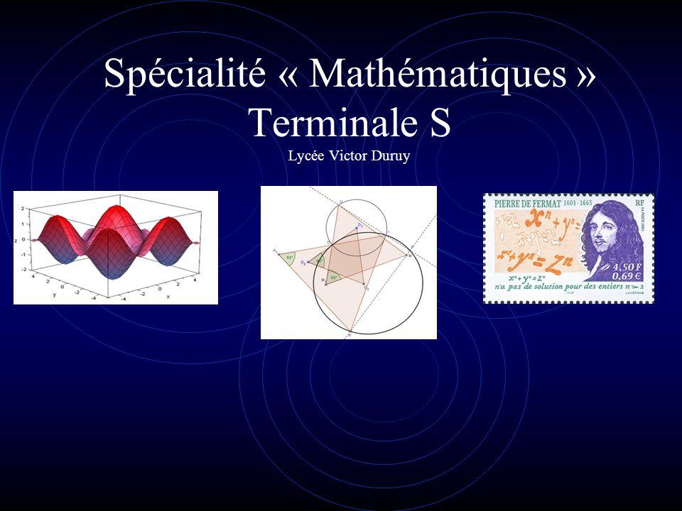 Spécialité « Mathématiques » Terminale S Lycée Victor Duruy