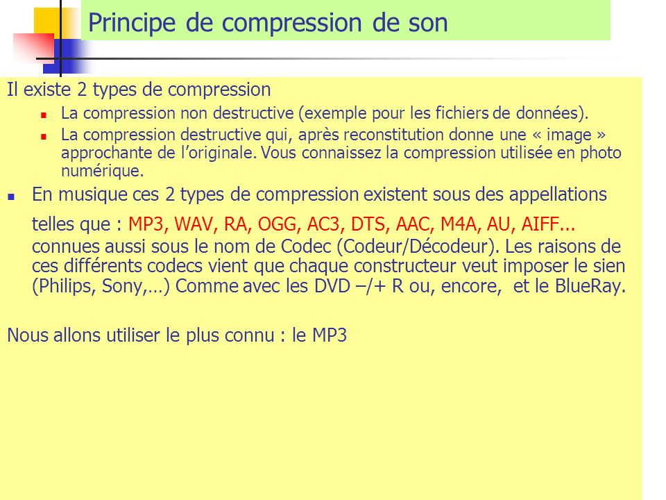 Principe de compression de son