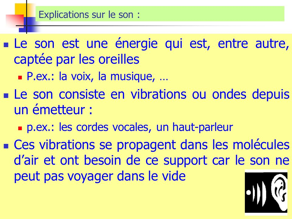Explications sur le son :