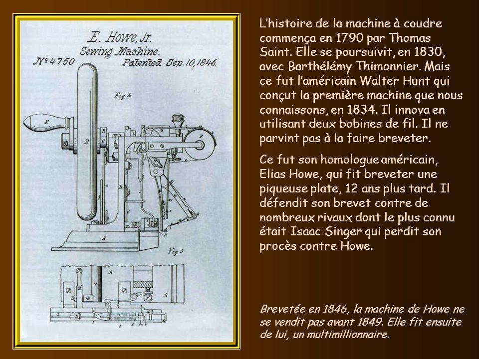L'histoire de la machine à coudre commença en 1790 par Thomas Saint