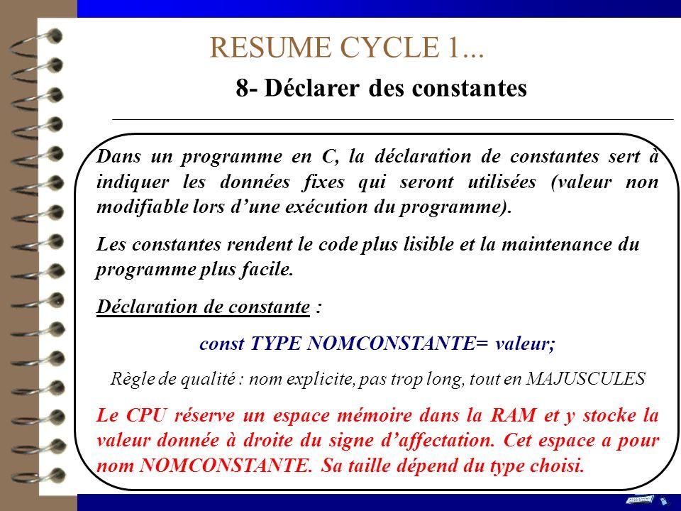 8- Déclarer des constantes