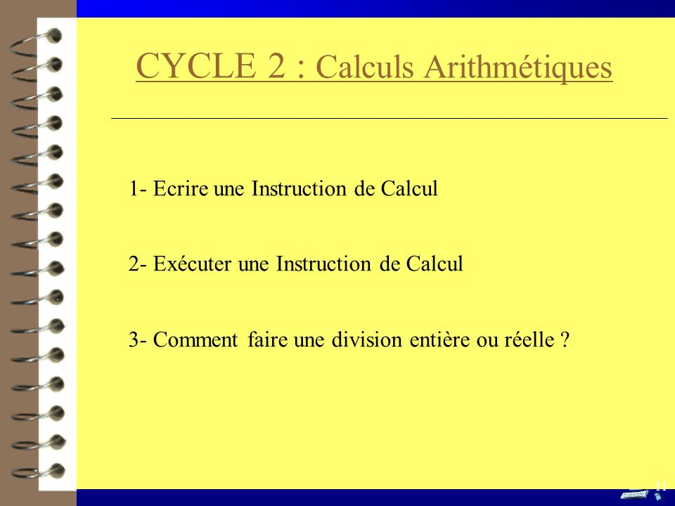CYCLE 2 : Calculs Arithmétiques