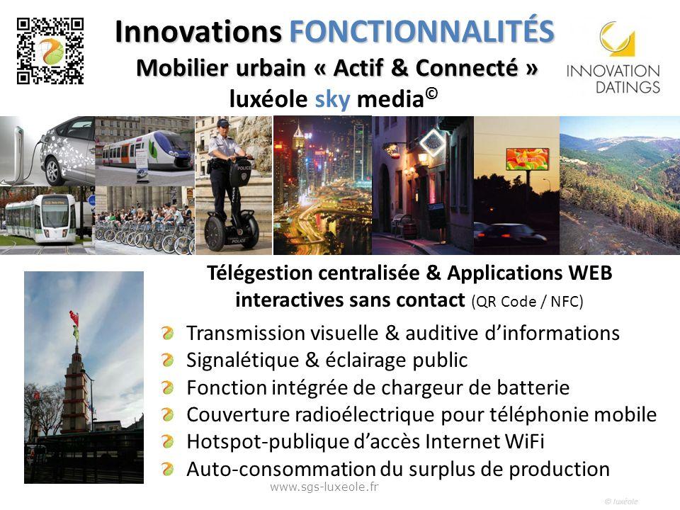 Innovations FONCTIONNALITÉS Mobilier urbain « Actif & Connecté » luxéole sky media©