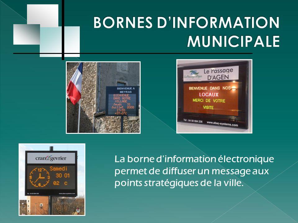 BORNES D'INFORMATION MUNICIPALE