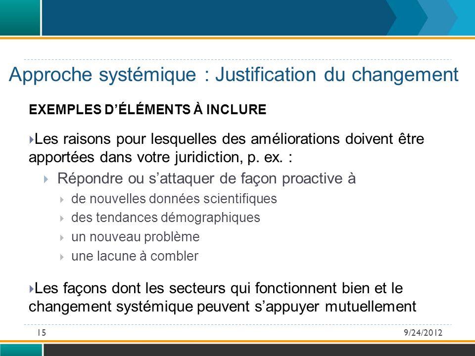 Approche systémique : Justification du changement