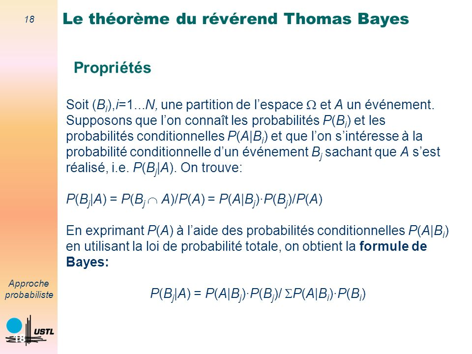 P(Bj|A) = P(A|Bj)·P(Bj)/ P(A|Bi)·P(Bi)