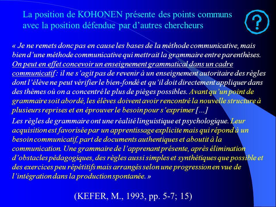 La position de KOHONEN présente des points communs