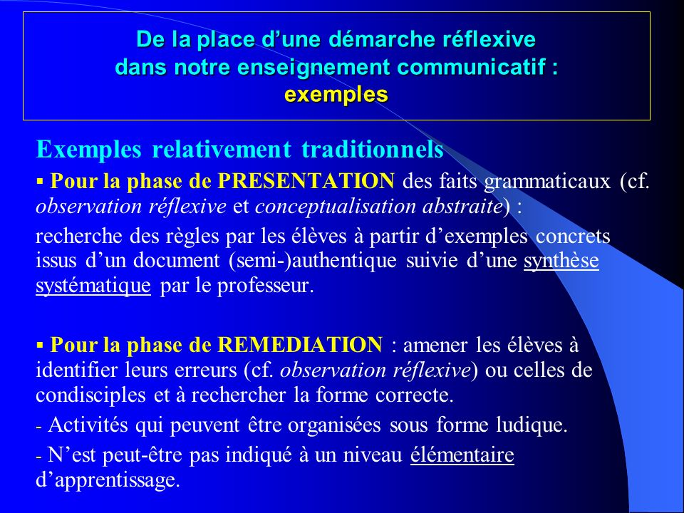 Exemples relativement traditionnels