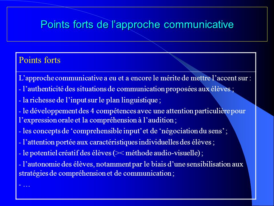 Points forts de l'approche communicative