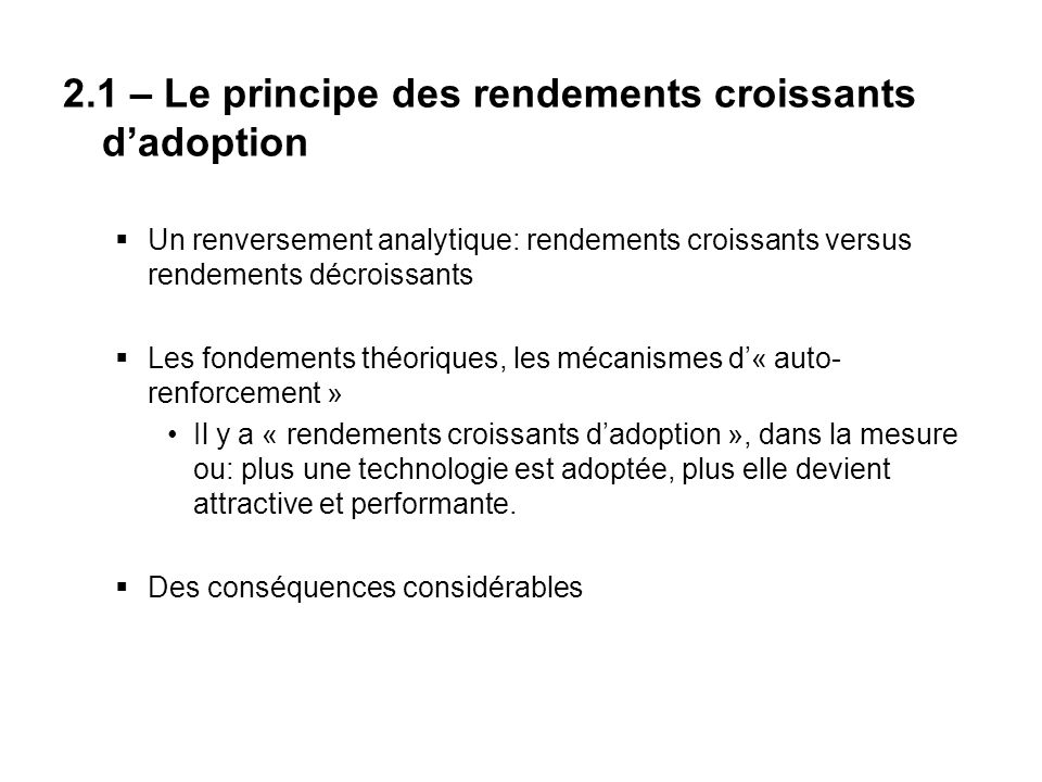 2.1 – Le principe des rendements croissants d'adoption