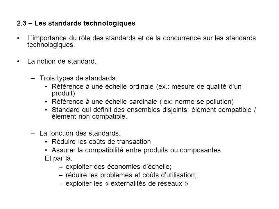 2.3 – Les standards technologiques