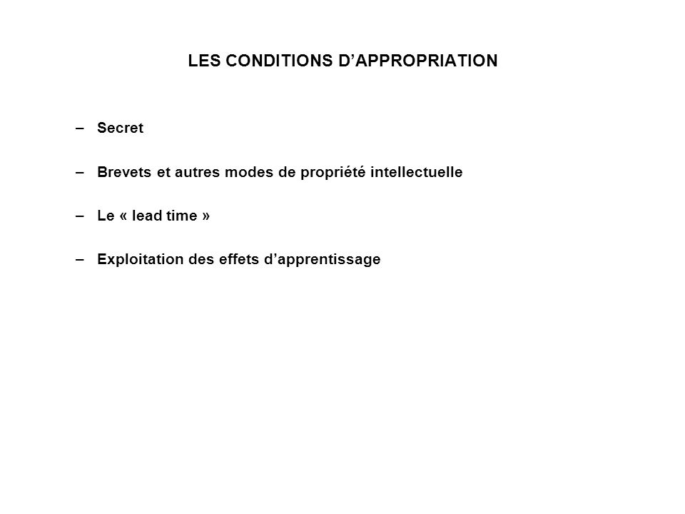 LES CONDITIONS D'APPROPRIATION